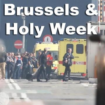 BrusselsAndHolyWeek